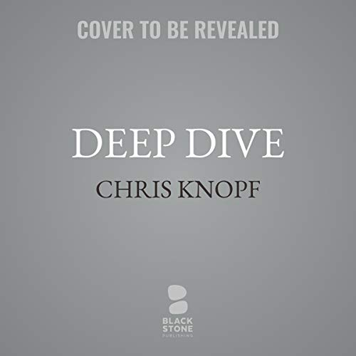 Deep Dive     The Sam Acquillo Hamptons Mysteries, Book 9              De :                                                                                                                                 Chris Knopf                               Lu par :                                                                                                                                 Keith Szarabajka                      Durée : 9 h et 30 min     Pas de notations     Global 0,0
