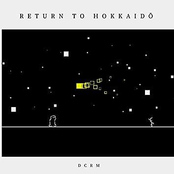Return to Hokkaidō