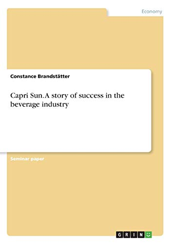 Capri Sun. A story of success in the beverage industry