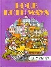 Look Both Ways: City Math (I Love Math)