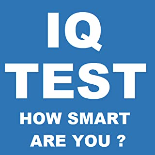 IQ Test How Smart Are You ?