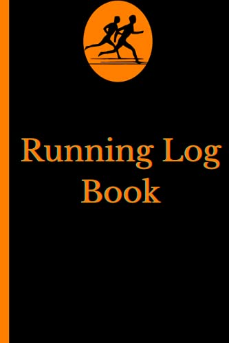 Compare Textbook Prices for Running Log Book: running jogging log book for fitness for health and training plans, Motivational Sayings For Runner, Day by Day Run Planner with 12 ... Running Logs, Track Distance, Time, Speed  ISBN 9798490743484 by news, good