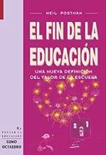 El fin de la educación: Una nueva definición del valor de la escuela