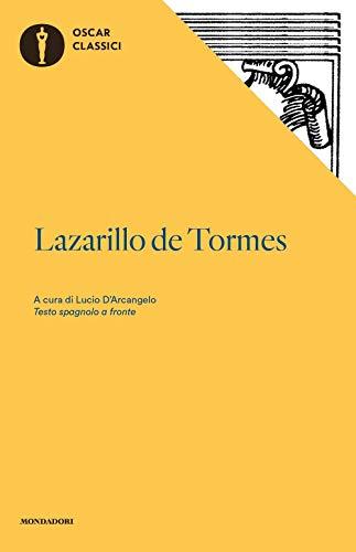 Lazarillo de Tormes. Testo spagnolo a fronte