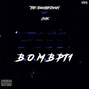 B.O.M.B, Pt. 1 (feat. CHK)