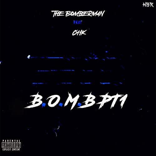The Bomberman feat. CHK