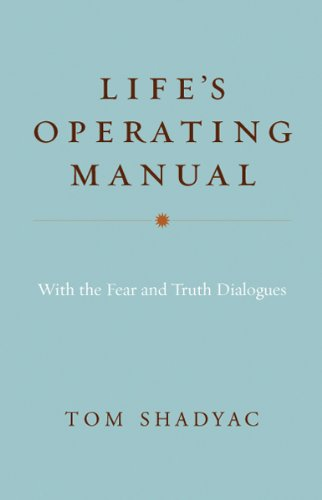 Image of Life's Operating Manual: With the Fear and Truth Dialogues