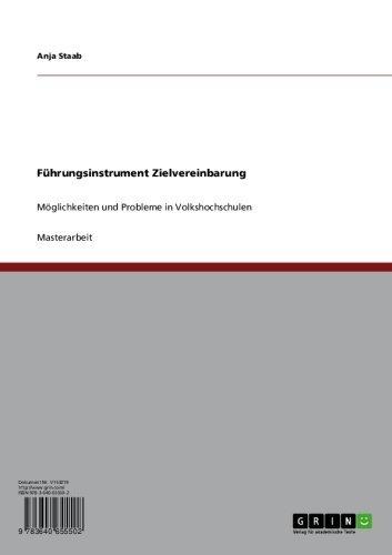 Führungsinstrument Zielvereinbarung: Möglichkeiten und Probleme in Volkshochschulen