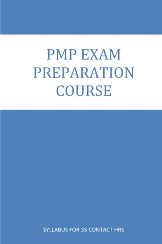 PMP Exam Preparation course: Course Contents for 35 Contact Hrs. Program