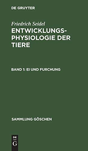 Ei und Furchung (Sammlung Göschen, Band 7162)
