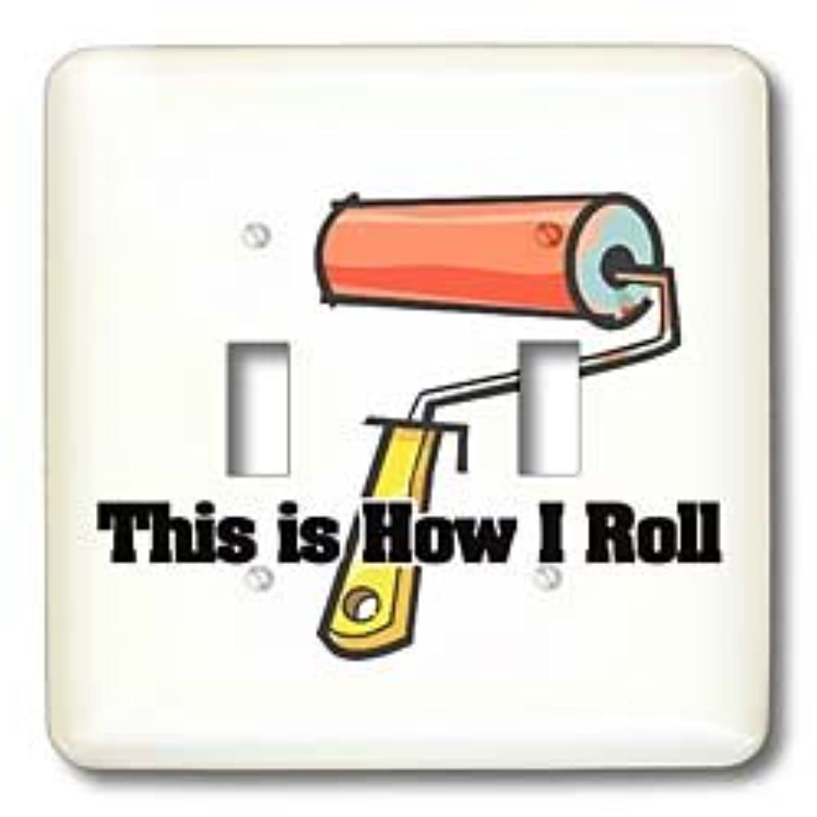 3dRose lsp_102551_2 This Is How I Roll Paint Roller Painter Design Double Toggle Switch Multicolor