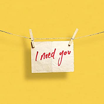 I Need You (feat. Alae)