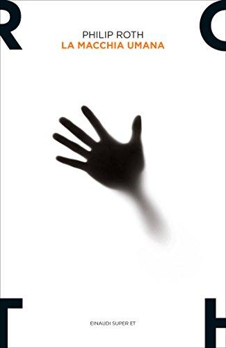 La macchia umana (Nathan Zuckerman Vol. 8) (Italian Edition)