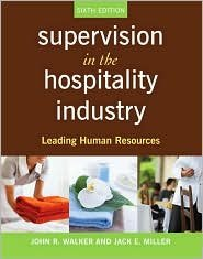 Supervision in the Hospitality Industry 6th (sixth)...