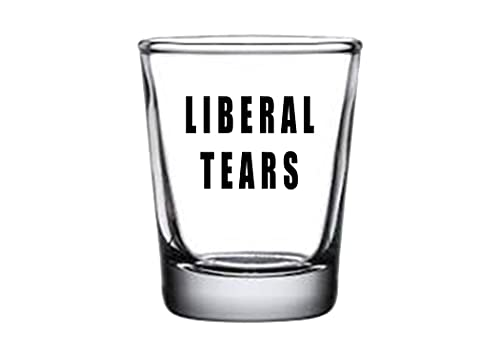Funny Liberal Tears Shot Glass Gift For Republican...