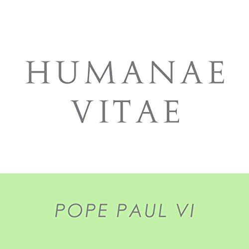 Humanae Vitae: Encyclical Letter of Supreme Pontiff Paul VI audiobook cover art