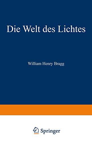 Die Welt des Lichtes: The Universe of Light