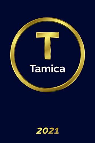 Tamica: 2021 Planner - Personalized Name Organizer - Initial Monogrlan Dam Letter - Pays, Set Goals & Get Stuff Done - Gold Calendar & Schedule Agenda (6x9, 175 Pages) 2021 Golden Planner Volume 2