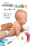 El Libro del Masaje del Bebé (Maternidad)