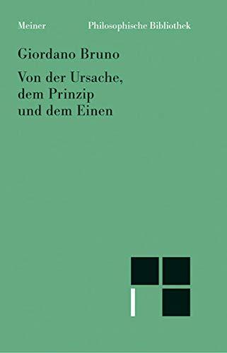 Philosophische Bibliothek, Bd.21, Von der Ursache, dem Prinzip und dem Einen