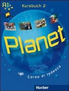 Planet. Kursbuch-Arbeitsbuch. Per la Scuola media. Con CD Audio. Con CD-ROM. Con espansione online: 2