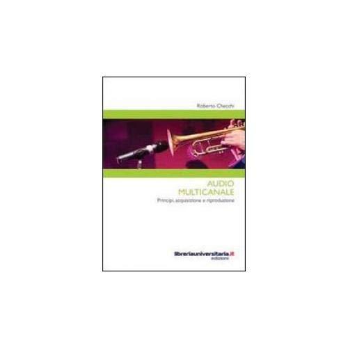 Audio multicanale. Principi, acquisizione e riproduzione (Strumenti)
