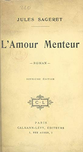 L'amour menteur (French Edition)