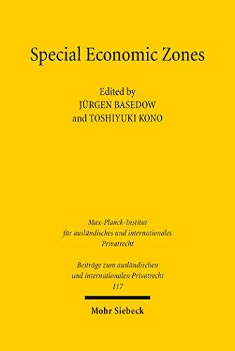 Special Economic Zones: Law and Policy Perspectives (Beiträge zum ausländischen und internationalen Privatrecht Book 117) (English Edition)