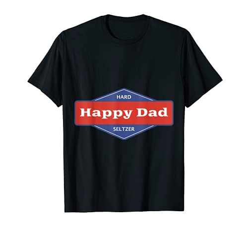 Happy Dad Hard Seltzer Clothing Nelk Boys T-Shirt