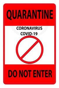 PotteLove Warning Sign - Quarantine Virus Do Not Enter - Rectangle Signs High Intensity Grade Metal Waterproof, Weather Resistant, Easy to Mount, 8'x12'