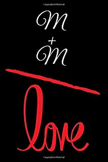 M+M=LOVE: Small Bride Journal for Notes, Thoughts, Ideas, Reminders, Lists to do, Planning, Funny Bride-to-Be or Engagement Gift