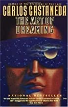 The Art of Dreaming by Castaneda, Carlos (1993) Hardcover
