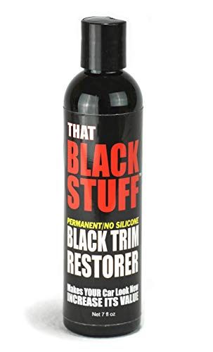 That Black Stuff   Black Trim Restorer   Do Once and Done   Restore to Black Factory OEM Look