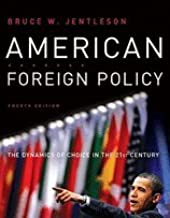 American Foreign Policy (4th, 10) by Jentleson, Bruce W [Paperback (2010)]