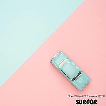 Suroor (feat. Mateen Ahmed & Hayyan Tayyab)