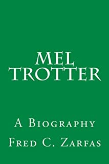 Mel Trotter: A Biography