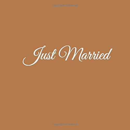 Just Married: Libro degli ospiti Just Married Guest book per Matrimonio decorazioni accessori idee regalo nozze fratello sorella sposi sposa donna ... degli ospiti Just Married Matrimonio, Band 2)