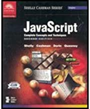 Javascript - Complete Concepts & Techniques (2nd, 01) by [Paperback (2000)]
