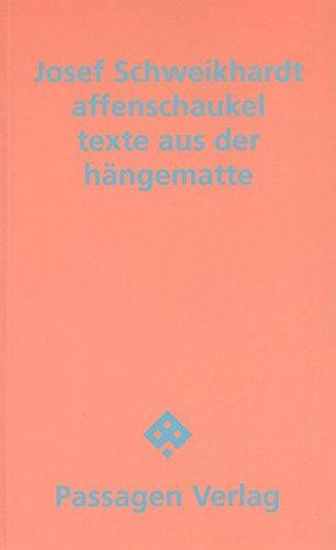 Affenschaukel. texte aus der hängematte (Passagen Literatur)