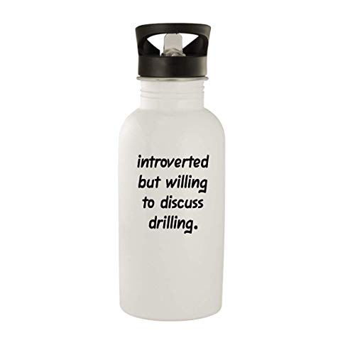 Introverted But Willing To Discuss Drilling - 20oz Stainless Steel Water Bottle, White