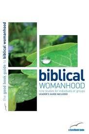 Biblical Womanhood (Good Book Guide)