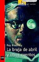 La bruja de abril y otros cuentos: 138 (El Barco de Vapor...