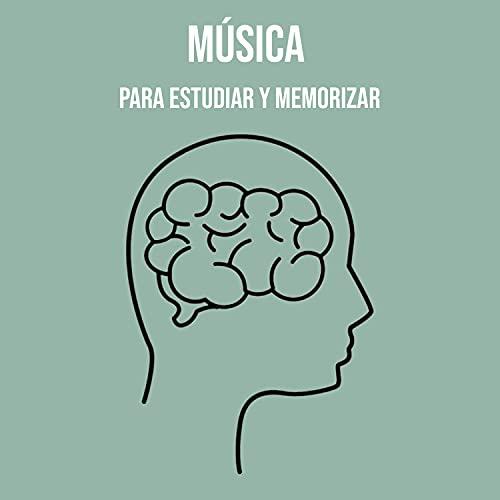 Música Para Estudiar Y Memorizar