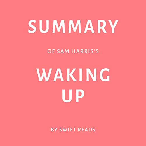 『Summary of Sam Harris's Waking Up by Swift Reads』のカバーアート