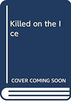 Killed on the Ice 0445406062 Book Cover