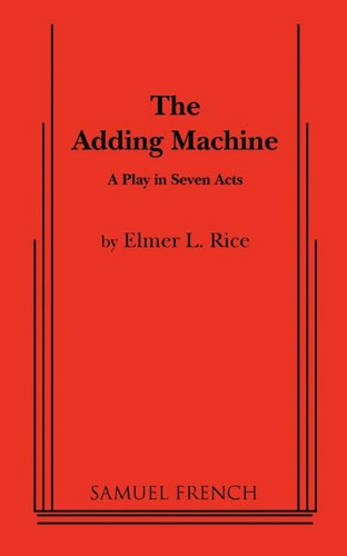 Price comparison product image The Adding Machine: A Play in Seven Acts (Samuel French Acting Editions)