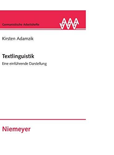 Textlinguistik: Eine einführende Darstellung (Germanistische Arbeitshefte, Band 40)