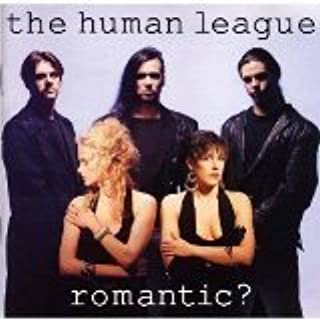 Romantic? by Human League