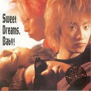 Sweet Dreams,Baby!