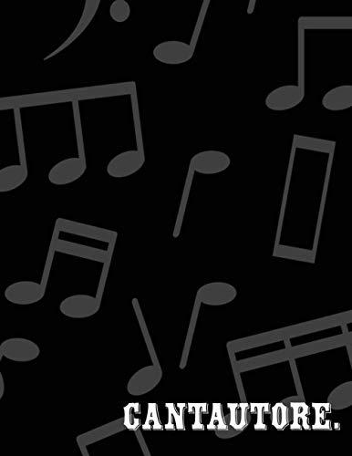 CANTAUTORE: Quadernone Pentagrammato Di Musica - Pentagramma libretto D appunti Blocco Notes Taccuino di Spartiti foderata Blocco Per Suonare ... di musica, 107 pagine (21,6 x 28 cm)
